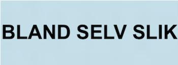 BLAND SELV SLIK