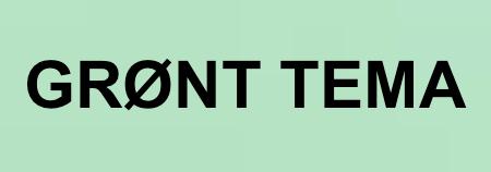 GRØNT TEMA
